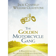 The Golden Motorcycle Gang: A Story of Transformation (BOK)