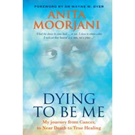 Dying to Be Me (BOK)