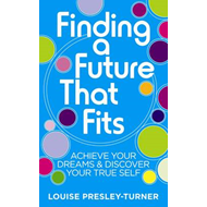 Finding a Future That Fits (BOK)