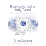 Breaking the Habit of Being Yourself (BOK)