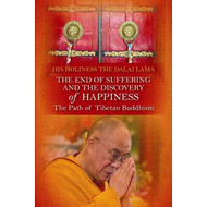 The End of Suffering and the Discovery of Happiness: The Path of Tibetan Buddhism (BOK)