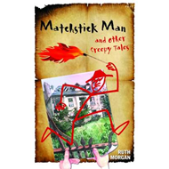 Matchstick Man and Other Creepy Tales (BOK)
