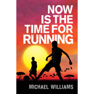 Now is the Time for Running (BOK)