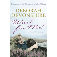 Wait For Me!: Memoirs of the Youngest Mitford Sister (BOK)