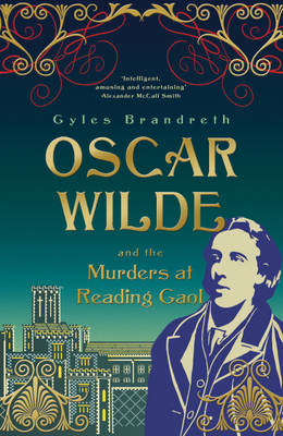 Oscar Wilde and the Murders at Reading Gaol (BOK)