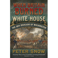 When Britain Burned the White House (BOK)