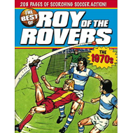 The Best of Roy of the Rovers: 1970s (BOK)