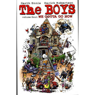The Boys: v. 4: We Gotta Go Now (BOK)