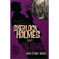 The Further Adventures of Sherlock Holmes: Veiled Detective (BOK)