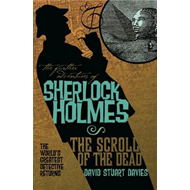 The Further Adventures of Sherlock Holmes: Scroll of the Dead (BOK)
