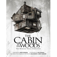 The Cabin in the Woods: The Official Visual Companion: Official Visual Companion (BOK)