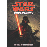 Star Wars Adventures: v. 4: Will of Darth Vader (BOK)