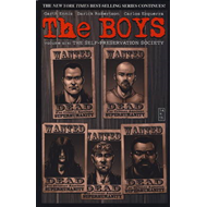 The Boys: v. 6: Self-Preservation Society (BOK)