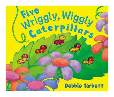 Five Wriggly, Wiggly Caterpillars (BOK)