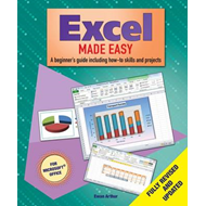 Excel Made Easy: A Beginner's Guide to How-to Skills and Projects (BOK)