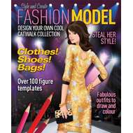Fashion Model: Design Your Own Cool Catwalk Collection (BOK)