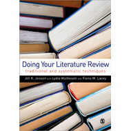 Doing Your Literature Review: Traditional and Systematic Techniques (BOK)