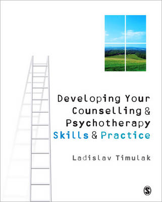 Developing Your Counselling and Psychotherapy Skills and Pra (BOK)