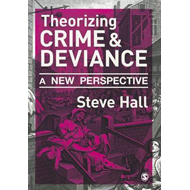 Theorizing Crime and Deviance (BOK)