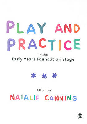 Play and Practice in the Early Years Foundation Stage (BOK)