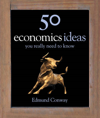 50 Economics Ideas You Really Need to Know (BOK)