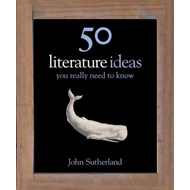 50 Literature Ideas You Really Need to Know (BOK)