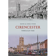 Cirencester Through Time (BOK)