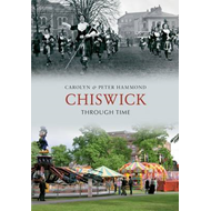 Chiswick Through Time (BOK)