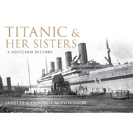 Titanic and Her Sisters (BOK)