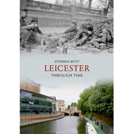 Leicester Through Time (BOK)