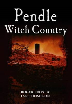 Pendle Witch Country (BOK)