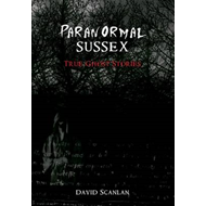 Paranormal Sussex (BOK)