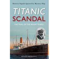 Titanic Scandal: The Trial of the Mount Temple (BOK)