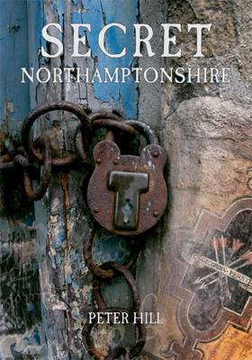 Secret Northamptonshire (BOK)