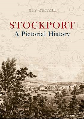 Stockport: A Pictorial History (BOK)