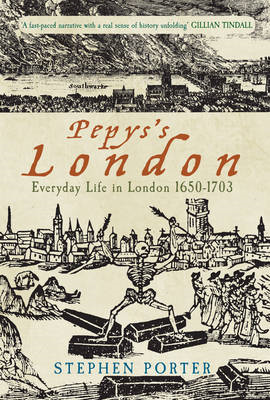 Pepys's London: Everyday Life in London 1650-1703 (BOK)
