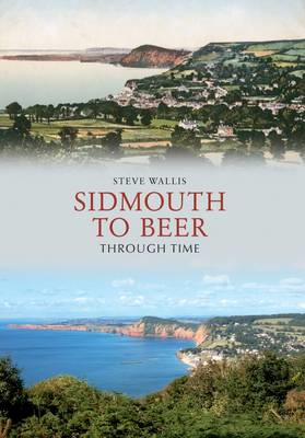 Sidmouth to Beer Through Time (BOK)