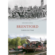 Brentford Through Time (BOK)