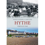 Hythe Through Time (BOK)