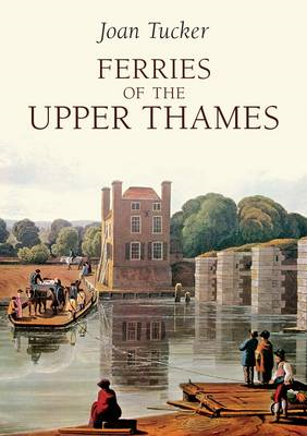 Ferries of the Upper Thames (BOK)