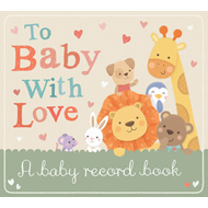 To Baby With Love (BOK)