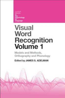 Visual Word Recognition: Volume 1 (BOK)
