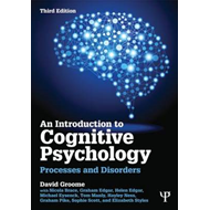 An Introduction to Cognitive Psychology: Processes and Disorders (BOK)