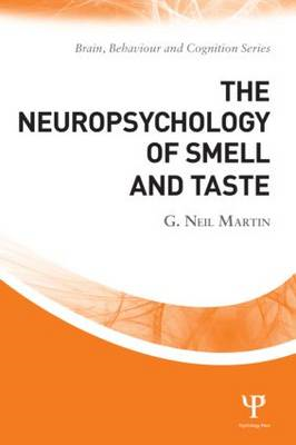 The Neuropsychology of Smell and Taste (BOK)