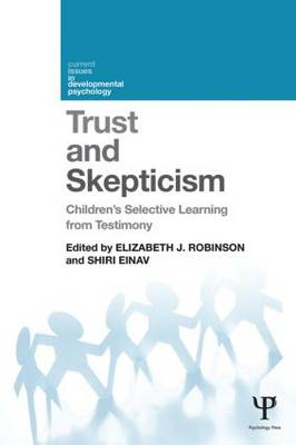 Trust and Skepticism: Children's Selective Learning from Testimony (BOK)