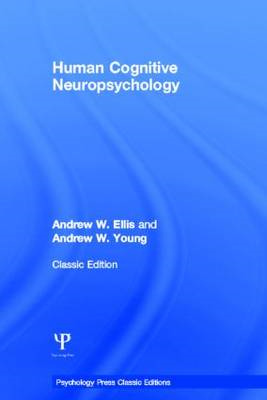 Human Cognitive Neuropsychology (Classic Edition) (BOK)