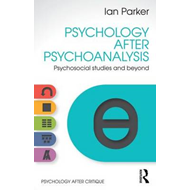 Psychology After Psychoanalysis (BOK)