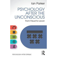 Psychology After the Unconscious (BOK)