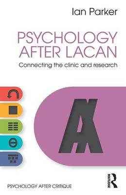 Psychology After Lacan (BOK)