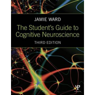 Student's Guide to Cognitive Neuroscience (BOK)